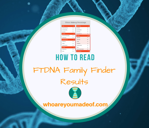 How to Read FTDNA Family Finder Results