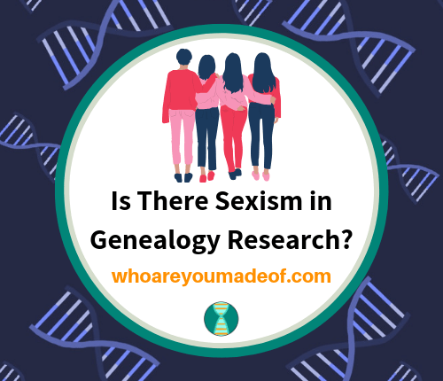 Is There Sexism in Genealogy Research_(1)