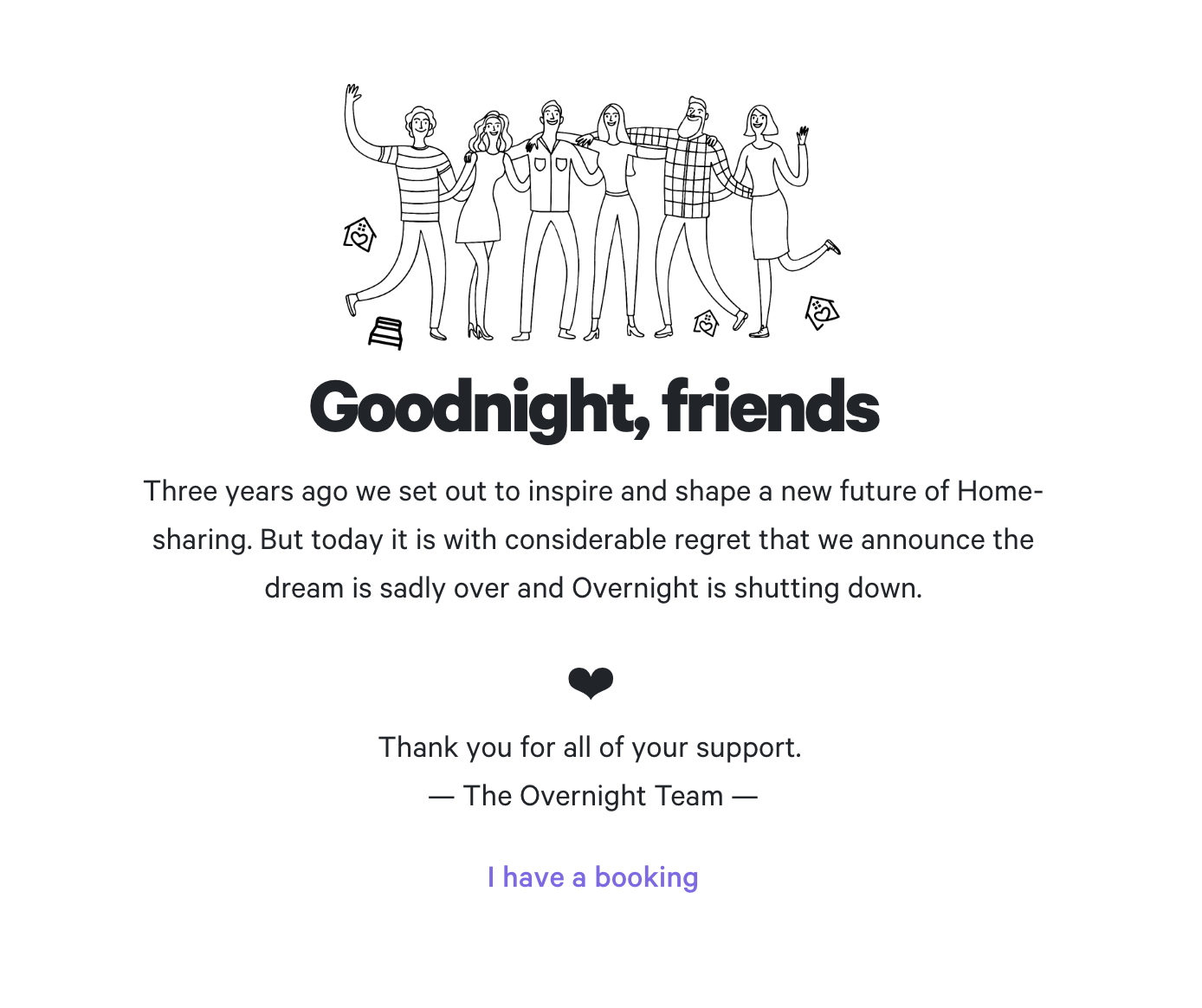 When a startup says, 'Goodnight'.