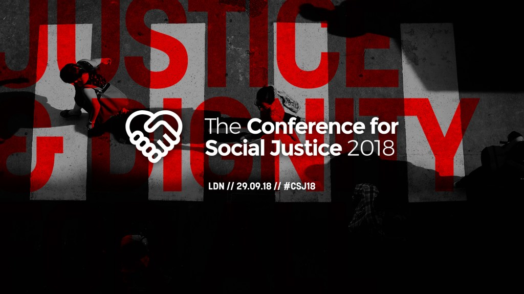 Get your FREE tickets for the Conference for Social Justice 2018