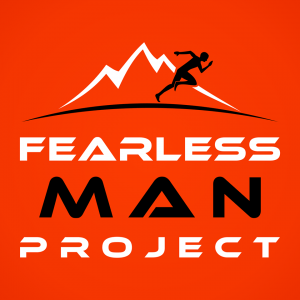 The Fearless Man Project