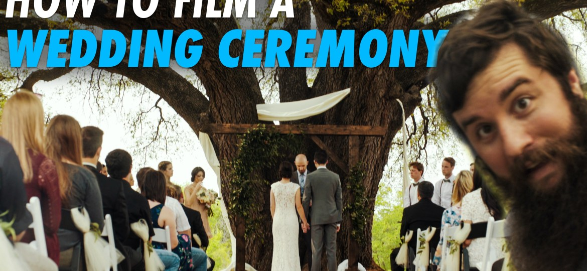 How To Film A Wedding Ceremony