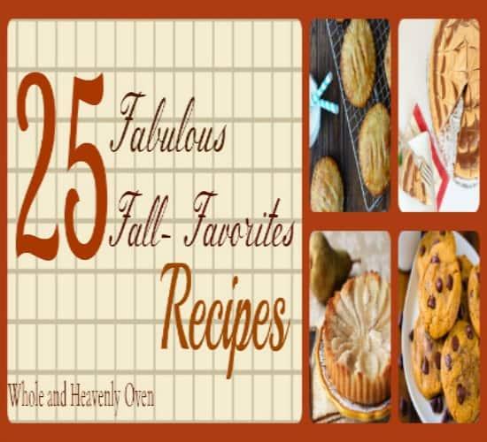 25 Fabulous Fall Favorite Recipes