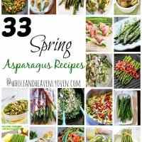 33 Spring Asparagus Recipes