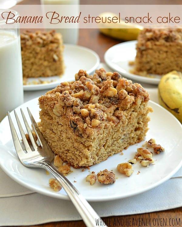 Banana Bread Streusel Snack Cake | wholeandheavenlyoven.com