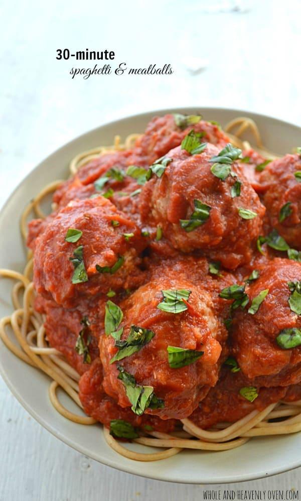 30-Minute Spaghetti and Meatballs | wholeandheavenlyoven.com