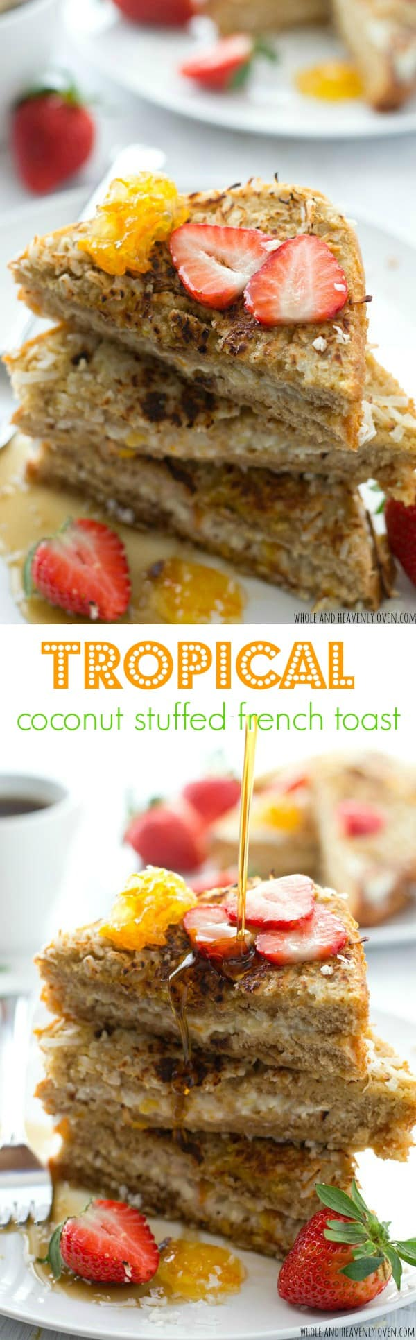 Stuffed with an orange-flavored cream cheese filling and rolled in toasty coconut, this french toast will make you feel like you took a trip to the tropics! @WholeHeavenly
