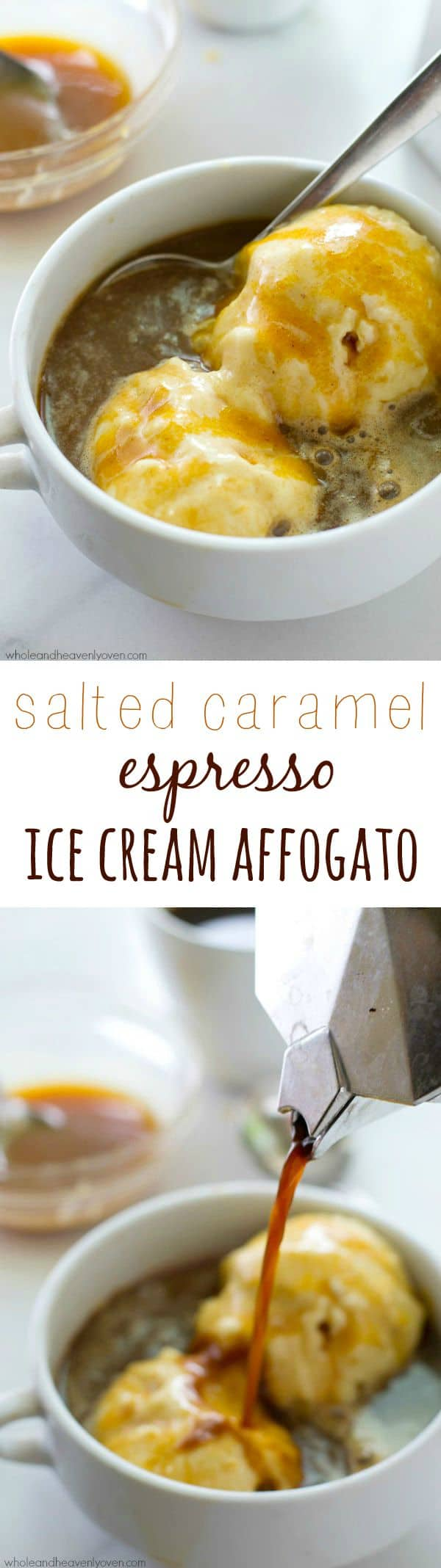 Lots of homemade salted caramel sauce, strong-brewed espresso and vanilla ice cream come together in this classic Italian dessert. @WholeHeavenly