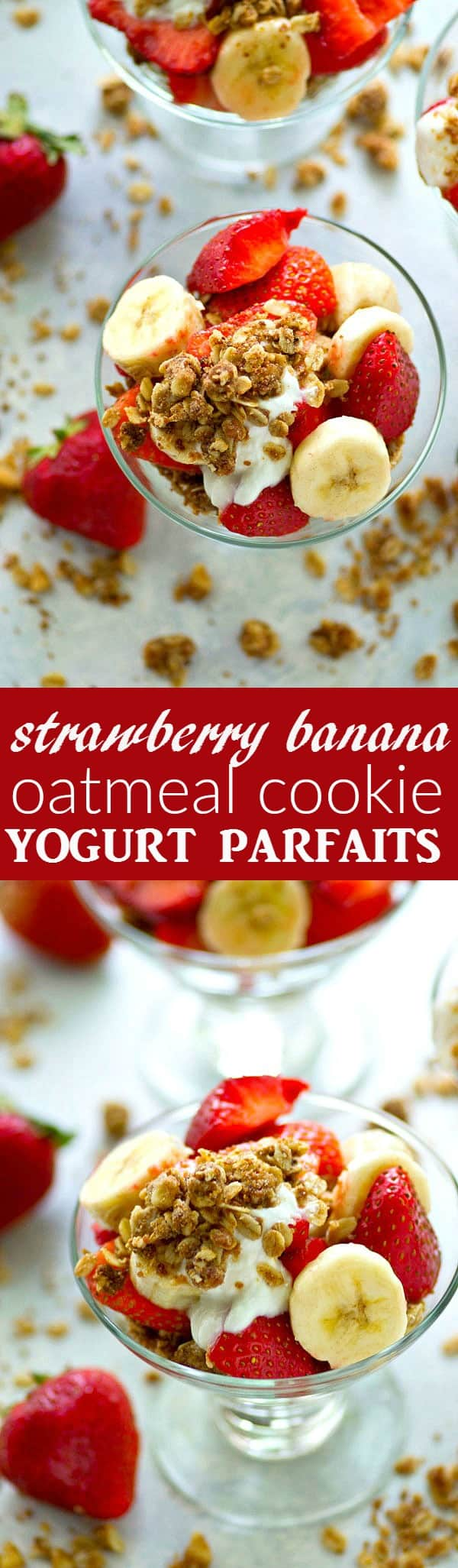 Piled with fresh strawberries and bananas, vanilla yogurt, and an oatmeal cookie crumble, these yogurt parfaits are the EASIEST summer breakfast to throw together!
