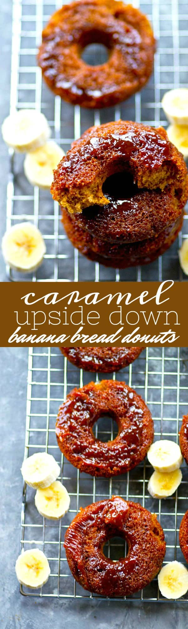 Incredibly soft banana bread donuts are baked upside-down style with a luscious homemade caramel sauce.---just try to eat only one!