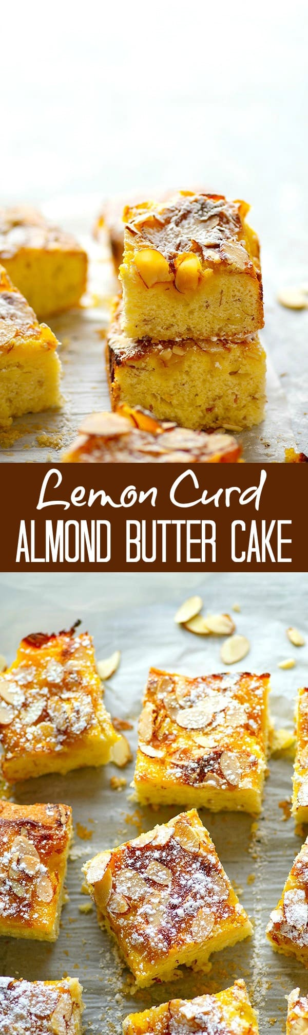 Lemon Curd Almond Butter Cake - Tangy homemade lemon curd and toasty almonds are a match made in heaven in this beautiful lemon curd almond butter cake!
