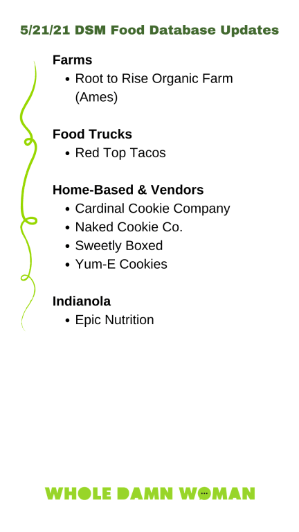 Farms Root to Rise Organic Farm (Ames)  Food Trucks Red Top Tacos  Home-Based & Vendors Cardinal Cookie Company Naked Cookie Co. Sweetly Boxed Yum-E Cookies  Indianola Epic Nutrition