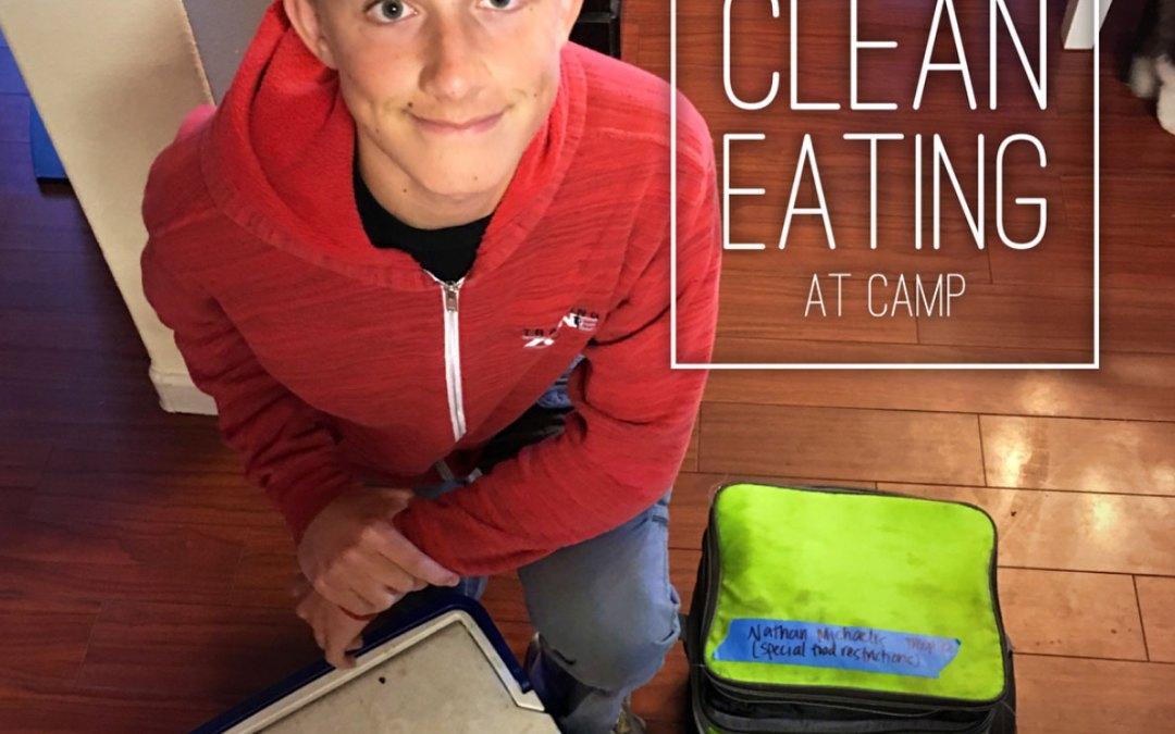 Clean Eating at Camp