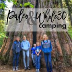 Paleo & Whole30 Camping