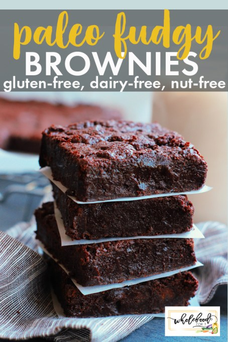Paleo Fudgy Brownies - Gluten-free, dairy-free, nut-free, easy. A kid favorite and freezer friendly!