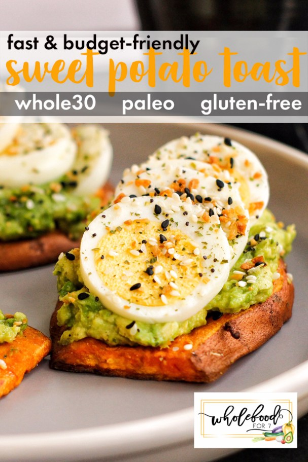 Sweet Potato Toast - This fast and budget-friendly Whole30, Paleo, gluten-free and dairy-free breakfast is a great easy option! Also freezes great!