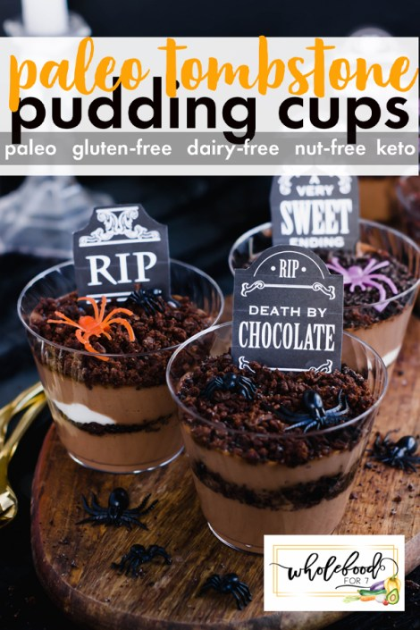 Paleo Tombstone Pudding Cups - Gluten-free, dairy-free, tree nut-free, keto. Fun Halloween snack or dessert!