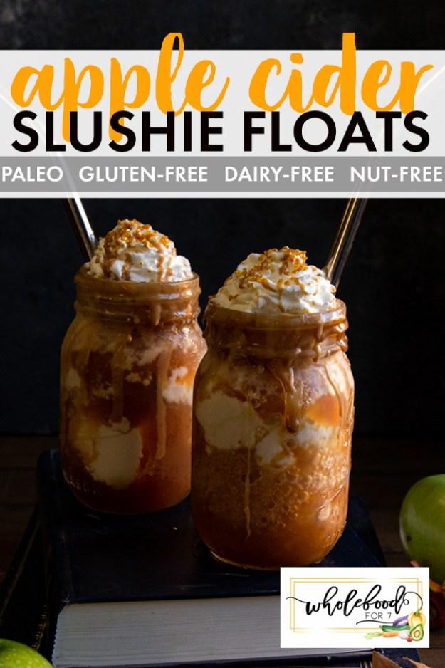 Paleo Apple Cider Float Slushie - Gluten-free, dairy-free, nut-free, egg-free and EASY!