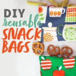"""Reusable snack bags, each spilling out a different snack - pretzels and crispy snap peas. A text overlay reads """"DIY Reusable Snack Bags."""""""