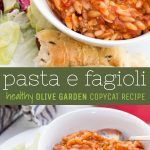 """A collage of two images shows pasta e fagioli in a bowl with a white spoon, lettuce and a breadstick on the side. A green box in the middle of the image has text overlayed and reads """"pasta e fagioli healthy olive garden copycat recipe"""""""