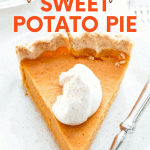 """Close-up of a slice of sweet potato pie on a stack of plates with a fork. A text overlay reads """"Fool-Proof Sweet Potato Pie."""""""