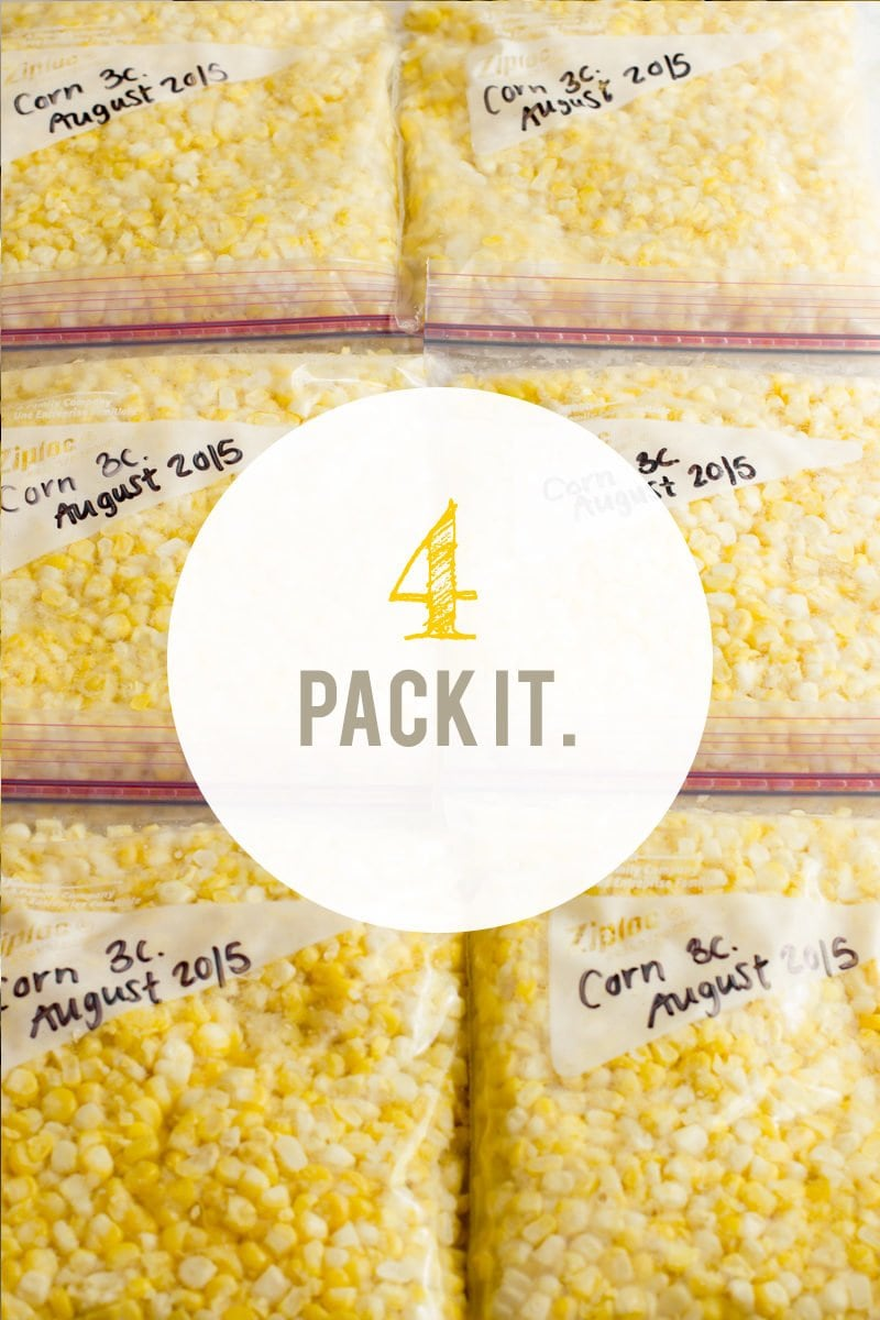 "Zip-top bags filled with corn kernels. A text overlay reads ""4. Pack It."""