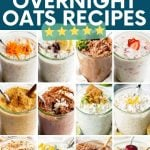 """A collage of twelve different overnight oats flavors. A text overlay reads, """"15 Five-Star Overnight Oats Recipes."""""""