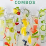 "Eight glass carafes filled with different fruit-infused waters. A text overlay reads, ""8 Infused Water Combos."""