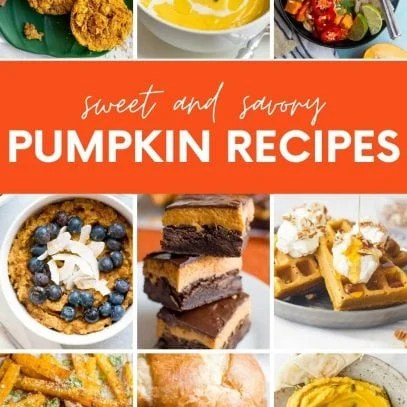 "Collage of pumpkin recipes, with a text banner that reads ""Sweet and Savory Pumpkin Recipes."""
