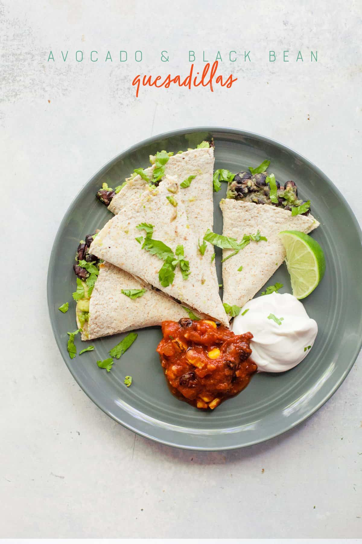 Avocado and Black Bean Quesadillas