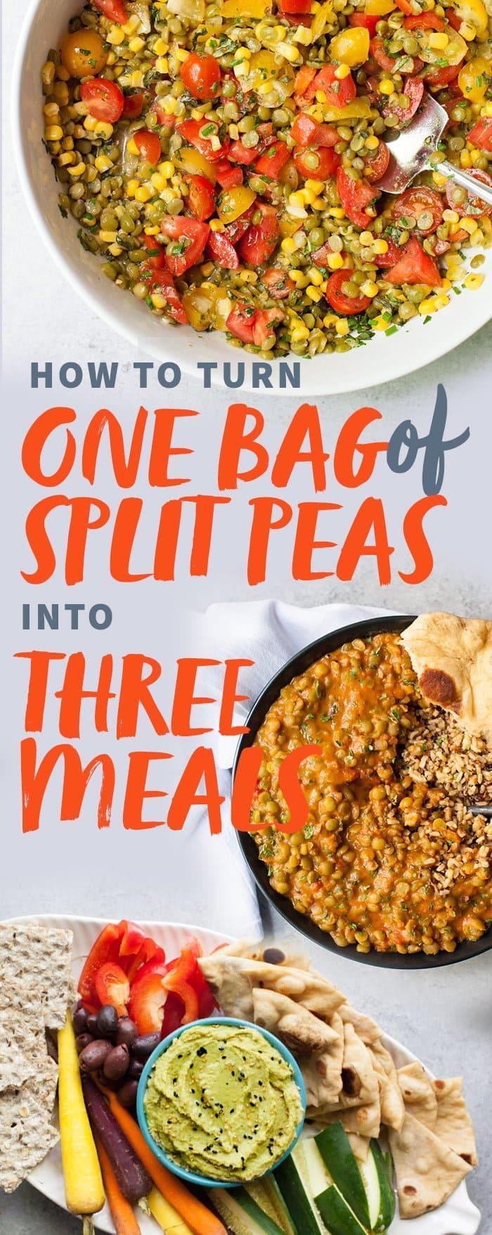 One Bag of Split Peas, Three Meals