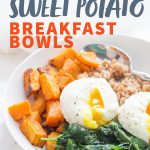 "A white bowl filled with farro, roasted sweet potatoes, sauteed greens, and poached eggs. A text overlay reads ""Curried Sweet Potato Breakfast Bowls."""