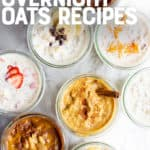 "A collection of glass jars filled with various flavors of overnight oats. A text overlay reads ""8 No-Fail Overnight Oats Recipes."""