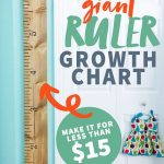 "DIY Giant Growth Chart Ruler hanging on a turquoise wall next to a white door. A text overlay reads ""Giant Ruler Growth Chart. Make It For Less Than $15."""