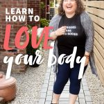 "Brunette curly-haired woman standing and laughing in a shirt that says ""All Bodies Are Good Bodies."" A text overlay reads ""Learn How to Love Your Body. Step Two: Body Neutrality."""