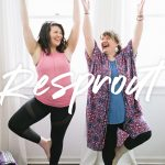 "Two woman stand in tree pose on yoga mats and smile at each other. A text overlay reads ""Resprout. Cassie Johnston of Wholefully. Krissie Bentley of The Yoga Still."""