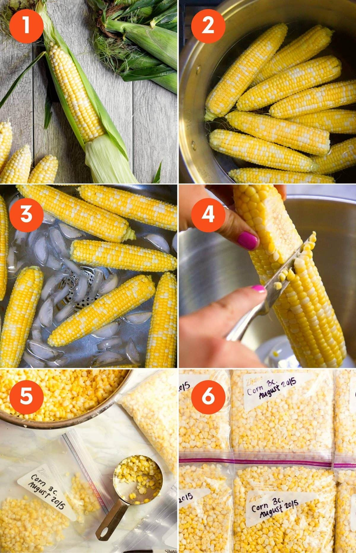 Collage of photos showing six steps to freeze corn: shuck it, blanch it, put it in an ice bath, cut kernels from the cob, measure kernels into freezer bags, freeze!