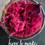 """A fork dips into a glass jar of homemade sauerkraut. A glass overlay reads """"How to Make Sauerkraut."""""""