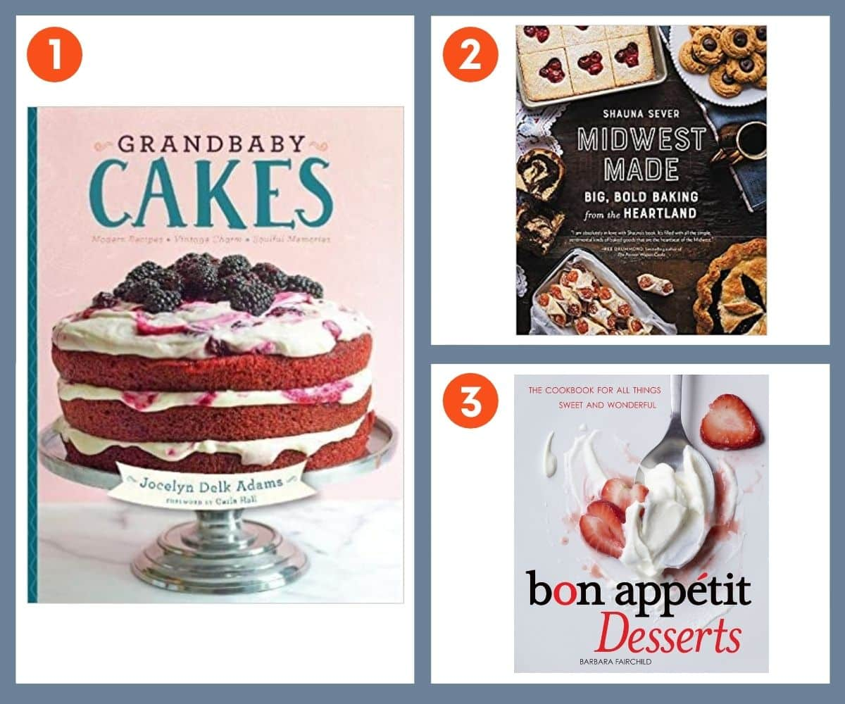 Three cookbooks for bakers: Grandbaby Cakes, Midwest Made, Bon Appetit Desserts