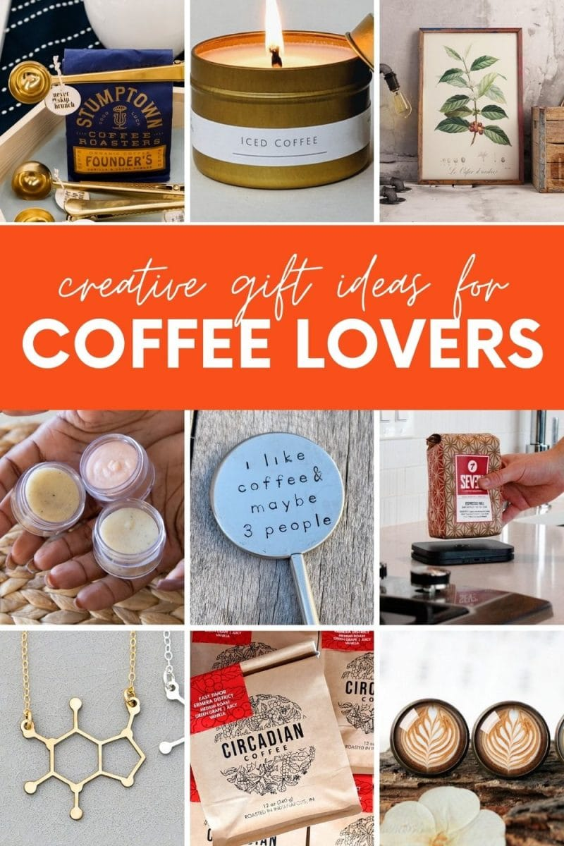 "Collage showing nine gift ideas for coffee lovers. A text overlay reads, ""Creative Gift Ideas for Coffee Lovers."""