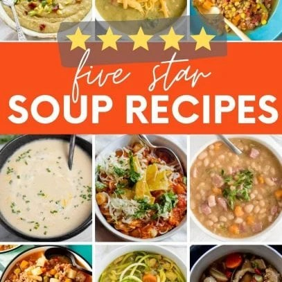 """Collage of nine bowls of soup perfect for autumn. A text overlay reads, """"Five Star Soup Recipes."""""""