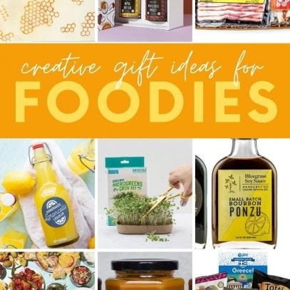 "Collage of nine gift ideas for foodies. A text overlay reads, ""Creative Gift Ideas for Foodies."""