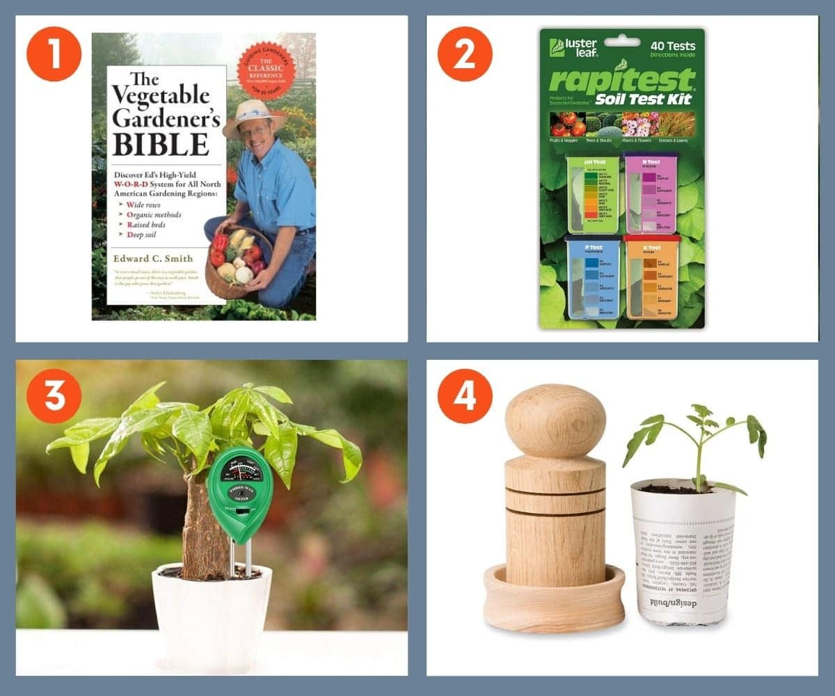 Collage of four gift ideas to ensure a successful garden including a Rapitest Soil Test Kit and The Vegetable Gardener's Bible by Edward C. Smith.