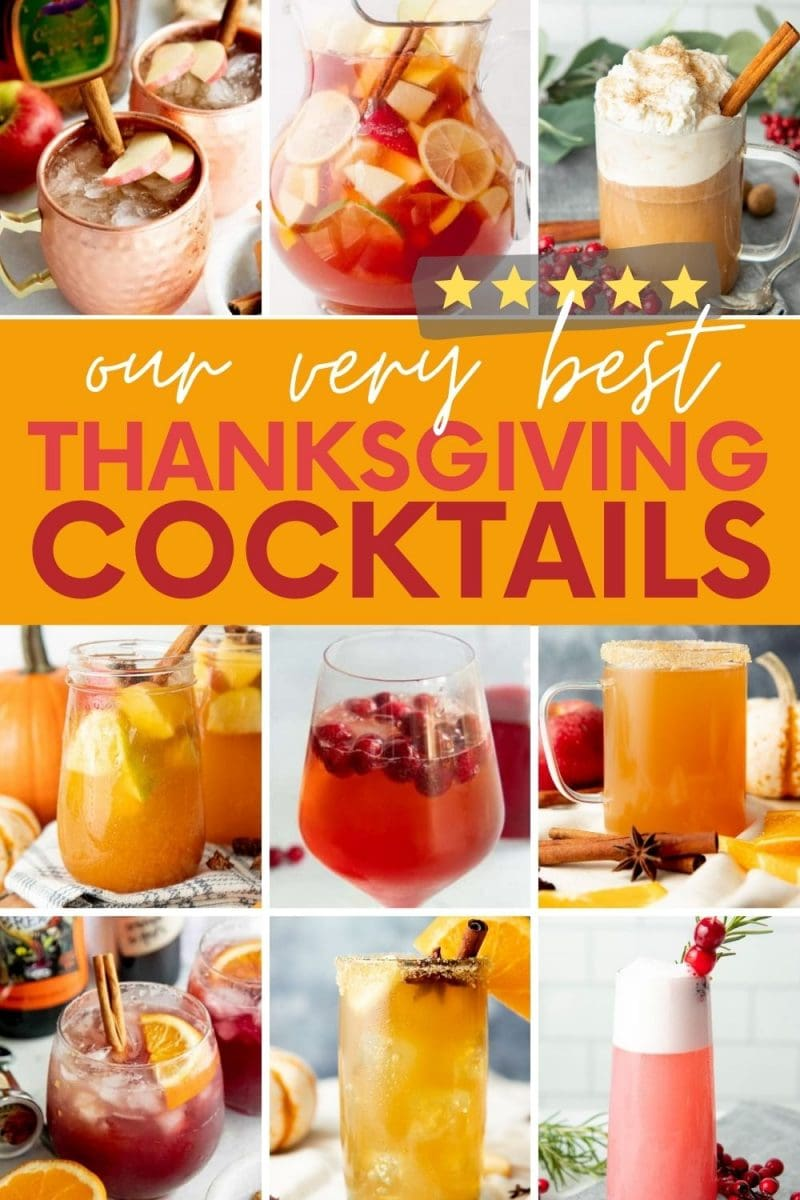 """Collage of nine Thanksgiving cocktails. A text overlay reads, """"Our Very Best Thanksgiving Cocktails."""""""