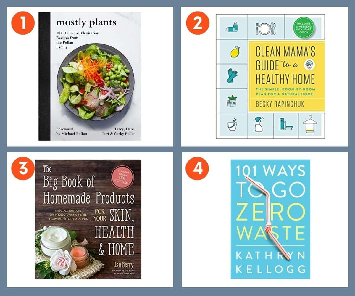 Collage of four books for sustainable living including Clean Mama's Guide to a Healthy Home and 101 Ways to Go Zero Waste.