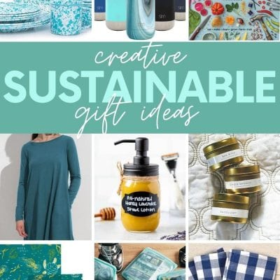 """Collage of nine sustainable gift ideas. A text overlay reads, """"Creative Sustainable Gift Ideas."""""""