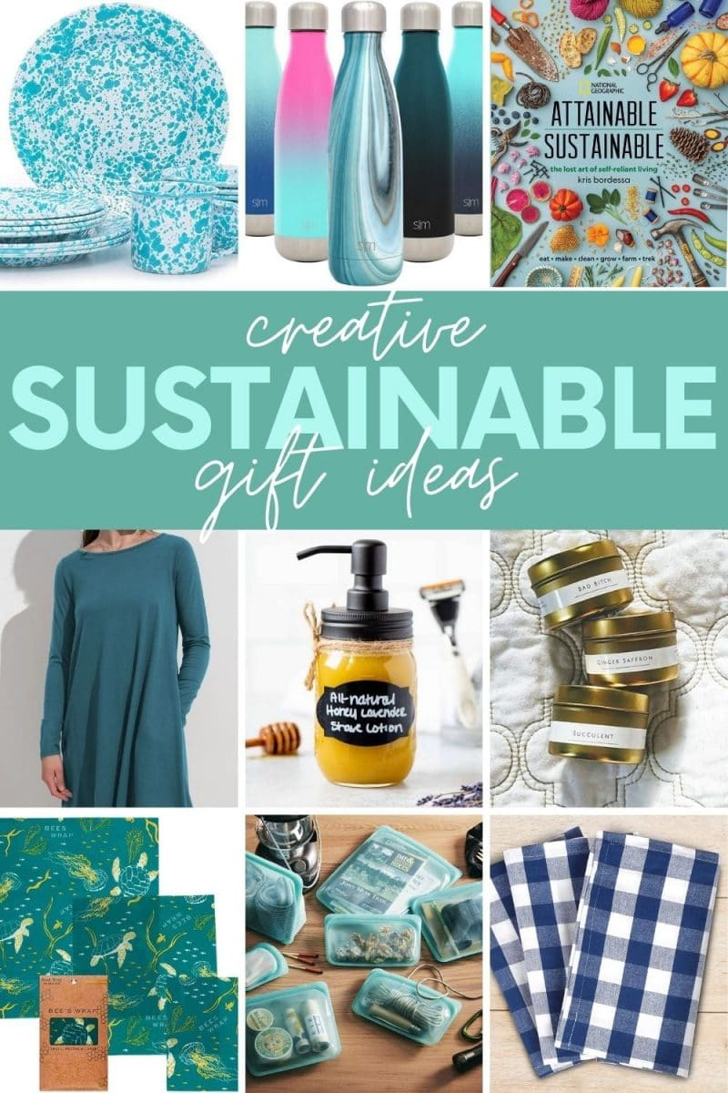 "Collage of nine sustainable gift ideas. A text overlay reads, ""Creative Sustainable Gift Ideas."""