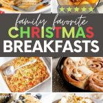 """Collage of nine Christmas breakfast ideas. A text overlay reads, """"Family Favorite Christmas Breakfasts."""""""