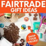 "An assortment of fairtrade gift ideas are laid out on a tabletop. A text overlay reads ""The Best Fairtrade Gift Ideas."""