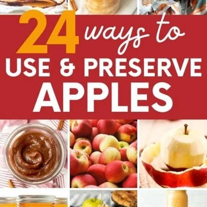 """Collage of ways to preserve and use apples. A text overlay reads, """"24 Ways to Preserve Apples."""""""